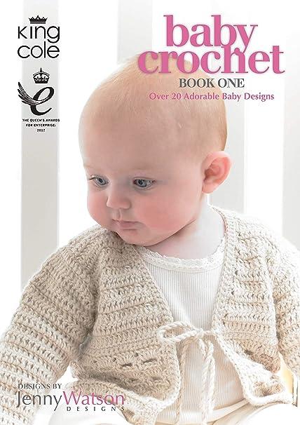 af860a9c2 KING COLE BABY CROCHET BOOK 1  jenny watson  Amazon.co.uk  Kitchen ...