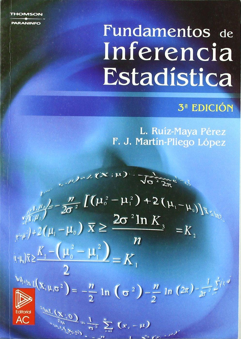 Fundamentos de inferencia estadística: Amazon.es: FRANCISCO ...