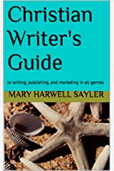Christian Writer's Guide Kindle Edition