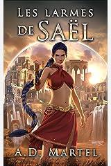 Les Larmes de Saël: tome 1 (French Edition) Kindle Edition