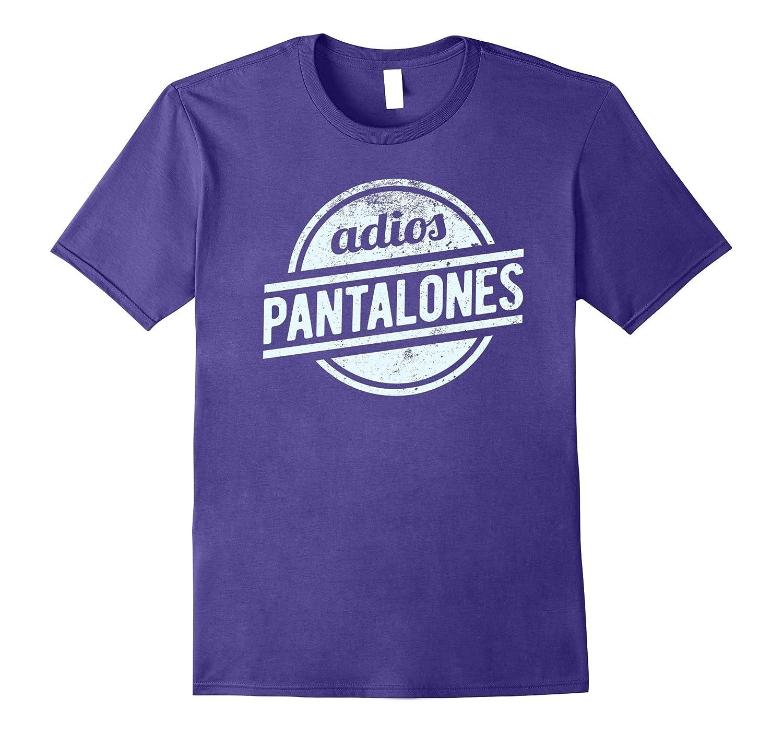 Adios Pantalones Vintage T-Shirt Distressed Design-CD