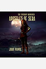 Apostles of Sera: The Itinerant Wanderer Audible Audiobook