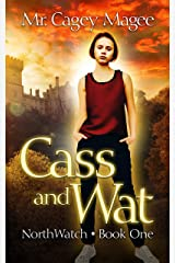 Cass and Wat: A Young Adult Mystery/Thriller (NorthWatch Book 1) Kindle Edition