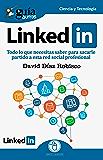 GuíaBurros Linkedin: Todo lo que necesitas saber para sacarle partido a esta red social profesional