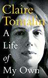 A Life of My Own: A Biographer's Life