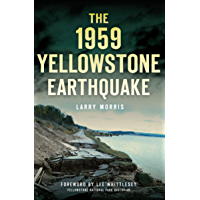 The 1959 Yellowstone Earthquake (Disaster) book cover