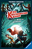 Die Knickerbocker-Bande 4: Im Wald der Werwölfe