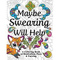 Image for Maybe Swearing Will Help: Adult Coloring Book