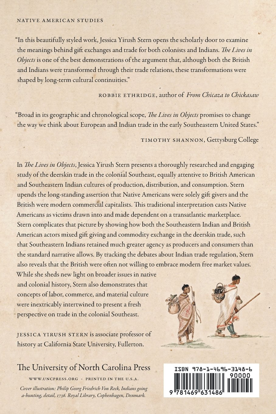 The lives in objects native americans british colonists and the lives in objects native americans british colonists and cultures of labor and exchange in the southeast jessica yirush stern 9781469631486 publicscrutiny