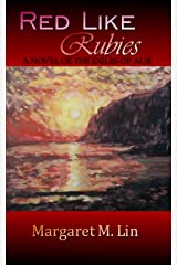 Red Like Rubies: A Novel of the Exiles of Aur Kindle Edition