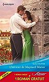 L'héritier de Maynard Manor - Passion mexicaine : (promotion) (Azur)