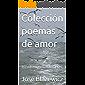 Colección poemas de amor : 10 volúmenes volumen 7