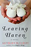 Leaving Haven: A Novel
