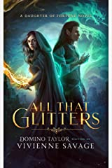 All That Glitters: a Fantasy Romance (Daughter of Fortune Book 1) Kindle Edition