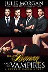 The Human and Her Vampires: A Reverse Harem Vampire Paranormal Romance (The Covenant of New Orleans Book 2) Kindle Edition