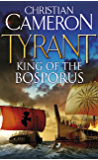 Tyrant: King of the Bosporus (English Edition)
