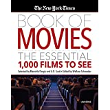 The New York Times Book of Movies: The Essential 1,000 Films to See (UNIVERSE)