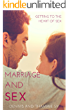 Marriage and Sex: Getting to the Heart of Sex