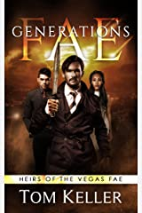 Fae: Generations (Heirs of the Vegas Fae Book 1) Kindle Edition