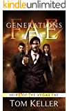 Fae: Generations (Heirs of the Vegas Fae Book 1)