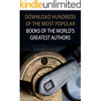 Download Hundreds of the Most Popular Books of the World's Greatest Authors