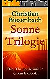 Sonne: Die Kees Bloemberg Trilogie (German Edition)