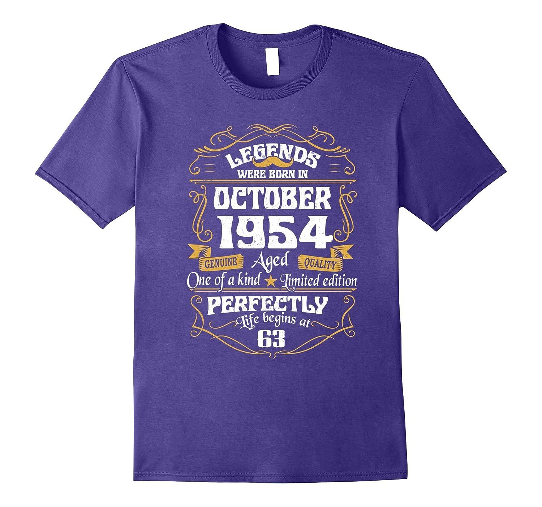 Legends Were Born In October 1954 tshirt 63th t-shirt-FL