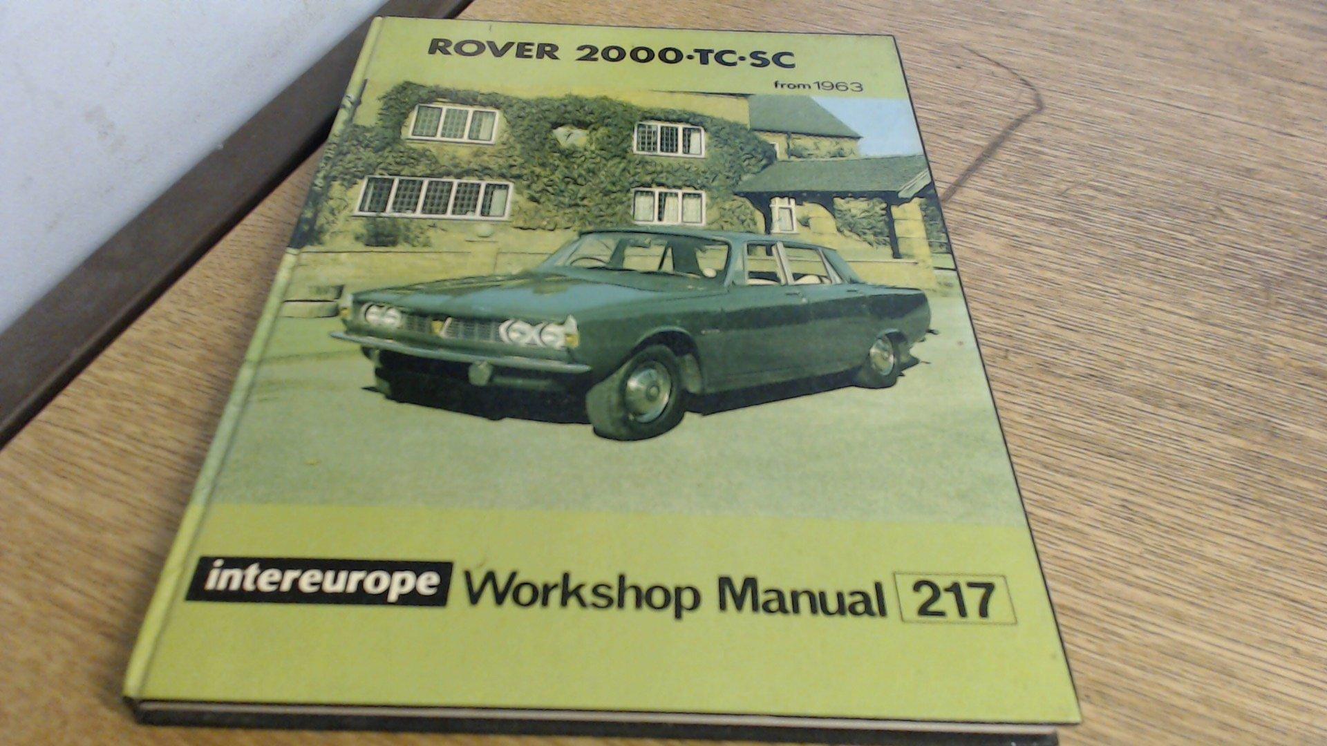 Rover 2000/2000TC Workshop Manual