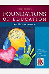 Foundations of Education: An EMS Approach Kindle Edition