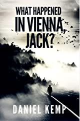 What Happened in Vienna, Jack? (Lies And Consequences Book 1) Kindle Edition