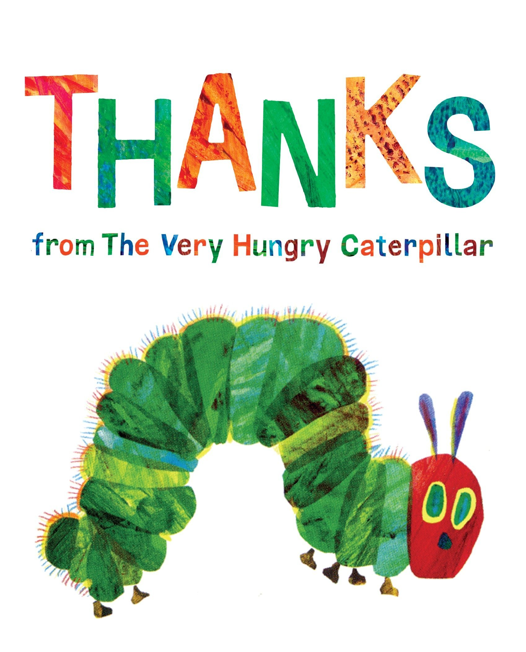 THANKS from the Very Hungry Caterpillar: 70¢
