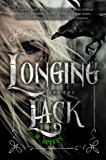 The Longing and the Lack (The Unliving)