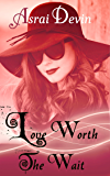 Love Worth the Wait (Up In Flames Book 10)