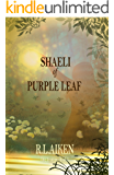 Shaeli of Purple Leaf (The Traders Book 1)