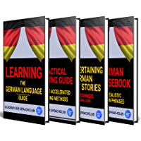Learn German: Learning The German Language Guide: Including German Grammar & Learning Guide + German Short Stories + Audio and Phrasebook (English Edition)