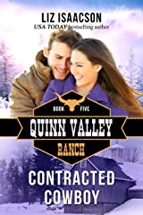 Contracted Cowboy (Quinn Valley Ranch Book 5) Kindle Edition