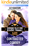 Contracted Cowboy (Quinn Valley Ranch Book 5)
