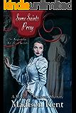 Some Saints Prey (Madeline Donovan Mysteries Book 4)