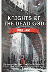 Knights of the Dead God (Broken Redemption Book 1) Kindle Edition