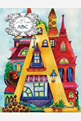 Nice Little Town: ABC: Adult Coloring Book (Stress Relieving Coloring Pages, Coloring Book for Relaxation) Paperback