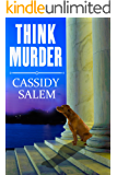 Think Murder (Adina Donati, Accidental Sleuth Book 1)