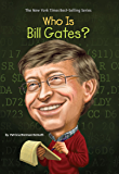 Who Is Bill Gates? (Who Was...?)