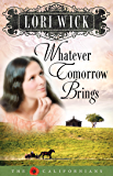 Whatever Tomorrow Brings (The Californians Book 1)