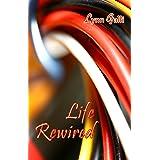 Life Rewired (Aspen Friends Book 3)
