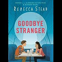 Goodbye Stranger (English Edition)