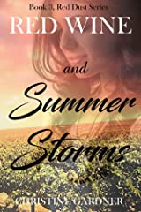Red Wine and Summer Storms: Book 3, Red Dust Series Kindle Edition