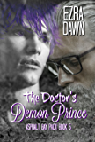 The Doctor's Demon Prince (Asphalt Bay Pack Book 5)