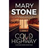 Cold Highway (Ellie Kline Series Book 4)