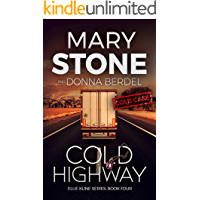 Cold Highway (Ellie Kline Series Book 4)
