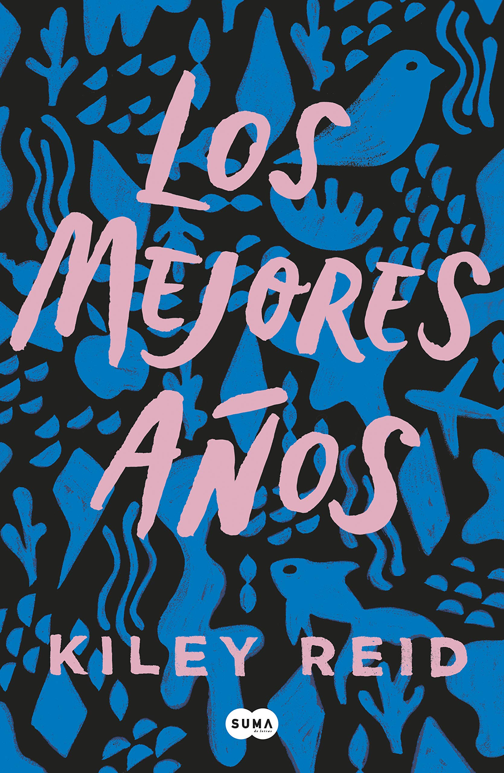 Amazon.com: Los mejores años (SUMA) (Spanish Edition) (9788491295174): Reid,  Kiley, Laura Vidal Sanz;: Books